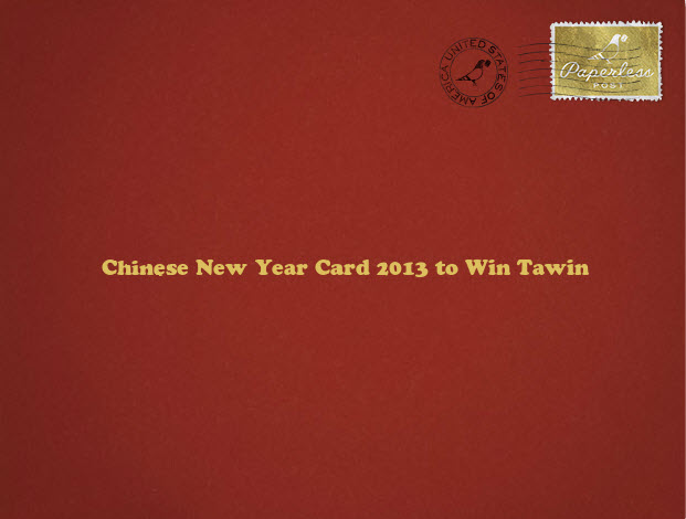 Chinese New Year Card 2013 to Win Tawin
